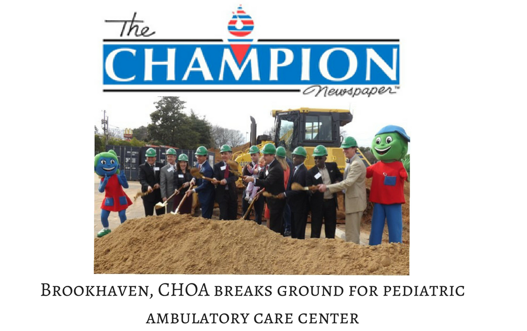 Brookhaven, CHOA breaks ground for pediatric ambulatory care